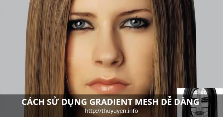 Cách sử dụng Gradient Mesh Tool dễ dàng trong Illustrator
