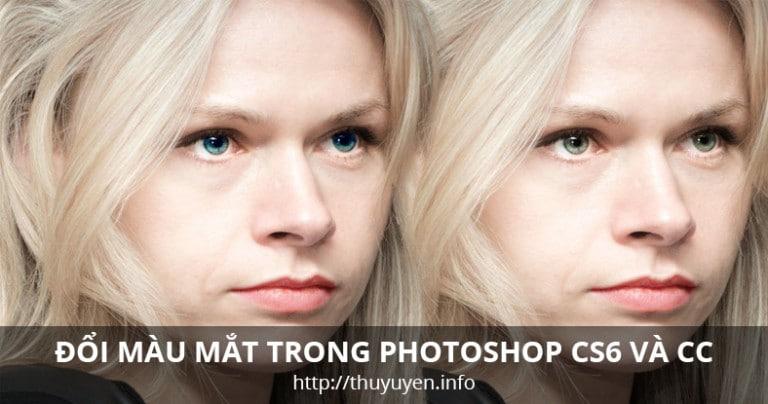 Đổi màu mắt trong Photoshop CS6 hoặc CC
